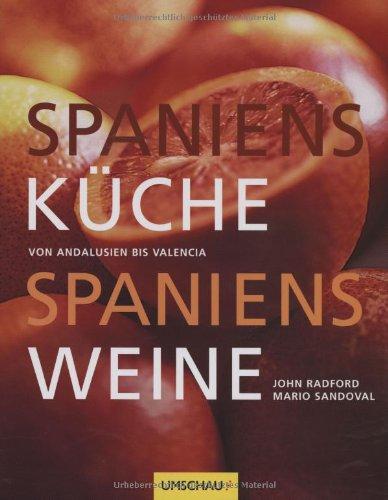 spaniens-kche-spaniens-weine-von-andalusien-bis-valencia