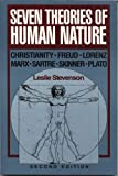 Seven Theories of Human Nature, Stevenson, Leslie, 0195052145