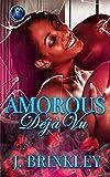 Amorous Déjà vu 1: An Urban Romance