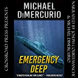 Emergency Deep: The Peter Vornado Series, Book 1
