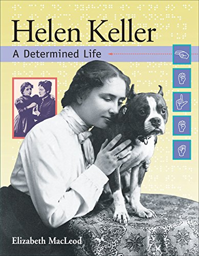 Helen Keller: A Determined Life (Snapshots: Images of People and Places in History) ebook