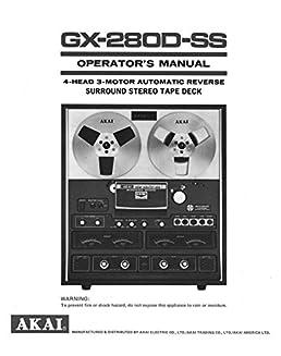 akai gx 280d ss tape deck owners instruction manual misc rh amazon com Akai TV Manual LCT3285TA akai tv service manual