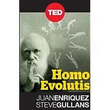 Homo Evolutis (Kindle Single) (TED Books)