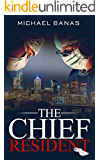 The Chief Resident
