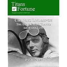 Charles Lindbergh: The Lone Eagle