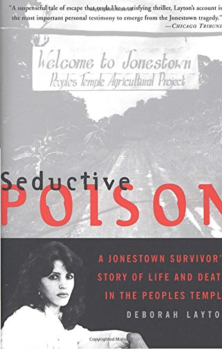 Appealing Poison: A Jonestown Survivor's Story of Life and Death in the People's Temple