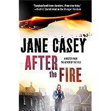 After the Fire: A Maeve Kerrigan Thriller (Maeve Kerrigan Novels)