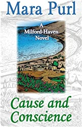 Cause and Conscience (A Milford-Haven Novel)