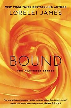 Bound (Mastered Book 1) by [James, Lorelei]