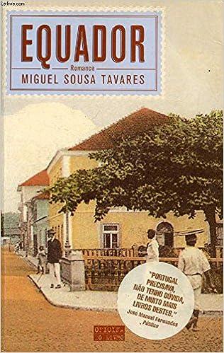 Equador (Em Portugues do Brasil): Miguel Sousa Tavares: 9788520916360: Amazon.com: Books