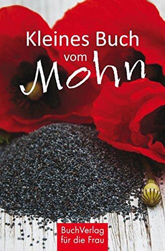Kleines Buch vom Mohn (Minibibliothek - Format 6,2 cm x 9,5 cm)