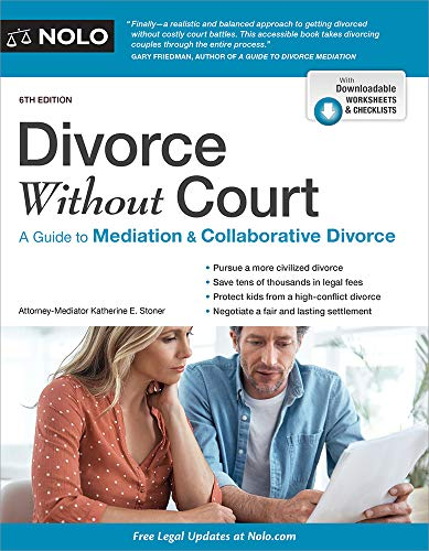 Book Cover: Divorce Without Court: A Guide to Mediation and Collaborative Divorce