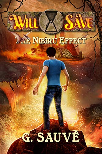 The Nibiru Effect: A Time Travel Adventure (Will Save Book 1) (Will Travel)