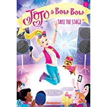 Take the Stage (JoJo and BowBow Book #1)