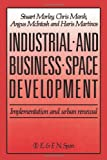 Industrial and Business Space Development, S. Morely and C. Marsh, 041914790X