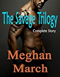 Book cover image for The Savage Trilogy: Complete Story