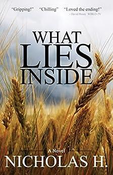 What Lies Inside (English Edition) por [H., Nicholas]