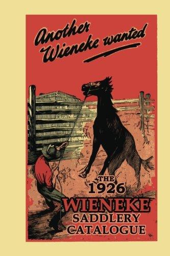 (Another Wieneke Wanted!: The 1926 Wieneke Saddlery Catalogue )