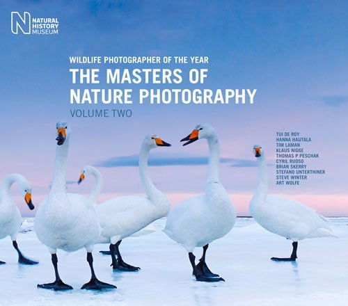 Wildlife Photographer of the Year: The Masters of Nature Photography Volume Two by Rosamund Kidman-Cox (2016-12-01) (Natural History Museum Photographer Of The Year 2016)