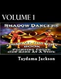 Shadow Dancers Fighting Crime One Song At A Time Criminal History Book (Volume 1)