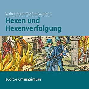 Hexen und Hexenverfolgung Hörbuch