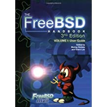 The Freebsd Handbook: Volume1: User Guide