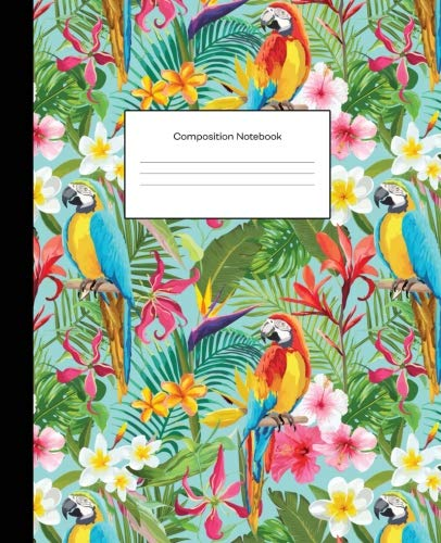 Composition Notebook: Tropical Teal Parrots Jungle Wide Ruled Blank Lined Cute Notebooks for Girls Teens Women School Home Writing Notes Journal (Composition Notebooks)