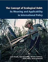 The Concept of Ecological Debt: Its Meaning and Applicability in International Policy