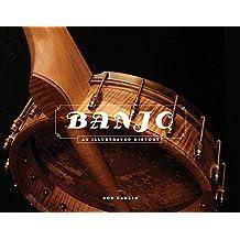 Banjo: An Illustrated History