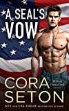 A SEAL's Vow (SEALs of Chance Creek Book 2)