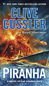 Piranha (The Oregon Files) by [Cussler, Clive, Morrison, Boyd]