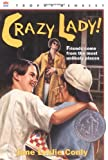 """Crazy Lady! (Trophy Newbery)"" av Jane Leslie Conly"