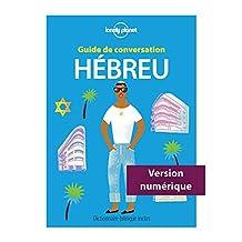 Guide de conversation Hébreu - 2ed (French Edition)