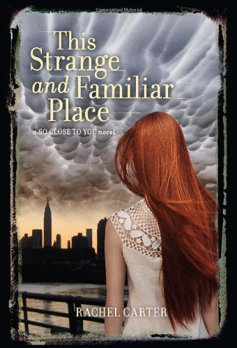 (This Strange and Familiar Place (So Close to You) Hardcover Deckle Edge, July 2, 2013)
