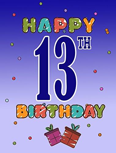 Flag Piece 13 (Caroline's Treasures CJ1104GF Happy 13Th Birthday Flag, Small, Multicolor)
