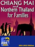 Chiang Mai and Northern Thailand for Families