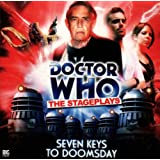 Seven Keys to Doomsday (Dr Who Stage Plays)