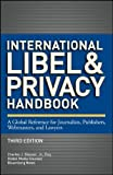 International Libel and Privacy Handbook, Charles J. Glasser, 1118357051