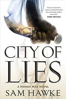 Book Cover: City of Lies: A Poison War Novel