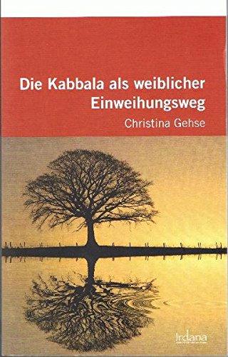 die-kabbala-als-weiblicher-einweihungsweg
