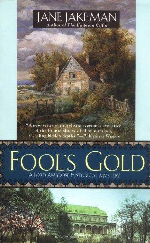 Fool's Gold (Lord Ambrose Mysteries) PDF