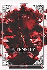 Intensity (A Fiction Creative Writing Journal) (Volume 3)