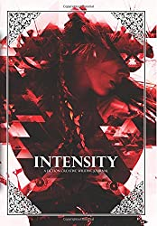 Intensity (A Fiction Creative Writing Journal) (Volume 3)