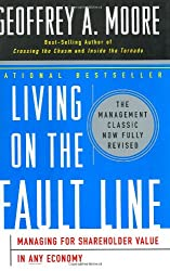Living on the Fault Line, Revised Edition: Managing for Shareholder Value in Any Economy