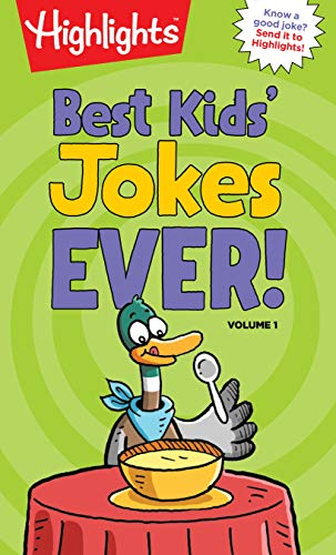 Best Kids' Jokes Ever! Volume 1 (HighlightsTM  Laugh Attack! Joke Books) (Top Best Jokes Ever)