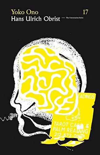 Hans Ulrich Obrist & Yoko Ono: The Conversation Series: Vol. 17