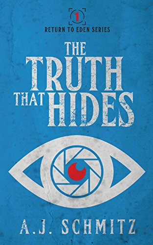 The Truth That Hides (Return To Eden Series)