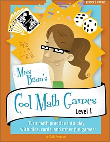 Miss Brain's Cool Math Games: Kelli Pearson: 9780985572501: Amazon ...