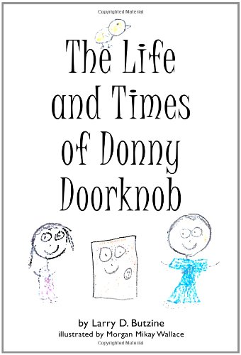 Read Online The Life and Times of Donny Doorknob pdf