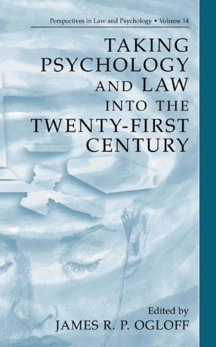 Taking Psychology and Law into the Twenty-First Century (Perspectives in Law & Psychology) Pdf
